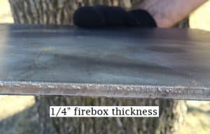 """1/4"""" Firebox Thickness"""